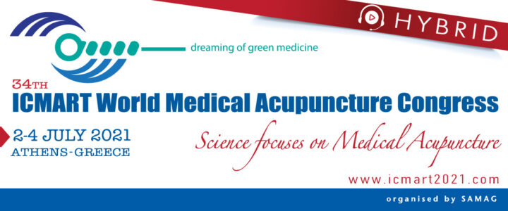 34th Icmart Medical Acupuncture Congress in Athens 2-4th July 2021